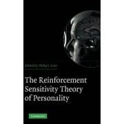 The Reinforcement Sensitivity Theory of Personality by Philip J. Corr