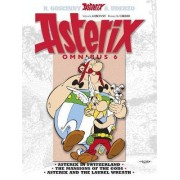 Omnibus 6: Asterix in Switzerland,Tthe Mansions of the Gods, Asterix & the Laurel Wreath 6 by Rene Goscinny