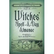 Llewellyns 2015 Witches Spell A Day Almanac by Andrea Neff