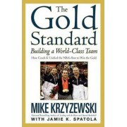 The Gold Standard by Mike Krzyzewski