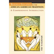 Religious Education in the African American Tradition by Kenneth H Hill