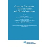 Corporate Governance, Financial Markets and Global Convergence by Morten Balling
