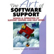 The Art of Software Support by Francoise Tourniaire