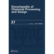 Encyclopedia of Chemical Processing and Design: Pipeline Flow: Basics to Piping Design Volume37 by John J. McKetta
