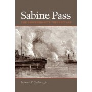 Sabine Pass by Edward T. Cotham