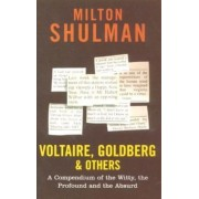 Voltaire, Goldberg and Others by Milton Shulman