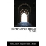 The Four Socratic Dialogues of Plato by Plato