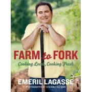 Farm to Fork by Emeril Lagasse