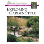 Exploring Garden Style by Fine Gardening magazine