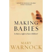 Making Babies by Mary Warnock