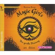 Magic Girls Band 5: Die große Prüfung (3 Audio-CDs)