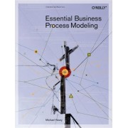 Essential Business Process Modeling by Mike Havey