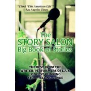 The Story Salon Big Book of Stories by Joseph Dougherty