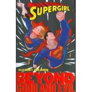 Supergirl Beyond Good and Evil by Kelley Puckett