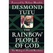 Rainbow People of God by Archbishop Desmond Tutu