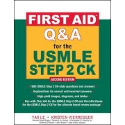 First Aid Q&A for the USMLE Step 2 CK by Tao Le