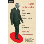 The Conscience of a Conservative by Barry Morris Goldwater