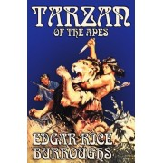 Tarzan of the Apes by Edgar Rice Burroughs, Fiction, Classics, Action & Adventure by Edgar Rice Burroughs