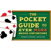 The Pocket Guide to Even More Bridge Conventions by Barbara Seagram