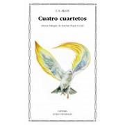 Cuatro Cuartetos/ Four Quartets by T. S. Eliot