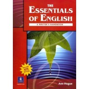 The Essentials of English with APA Student Book and Workbook by Ann Hogue