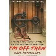 I'm Off Then by Hape Kerkeling