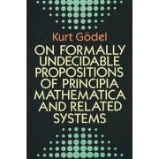 On Formally Undecidable Propositions of Principia Mathematica and Related Systems by Kurt G