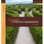 Essentials of Strategic Management by MR Charles Hill