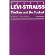 The Raw & the Cooked by Levi-Strauss