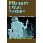 Feminist Legal Theory by Nancy Levit