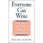 Everyone Can Write by Peter Elbow
