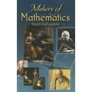 Makers of Mathematics by Stuart Hollingdale