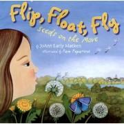 Flip, Float, Fly by Pam Paparone