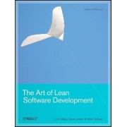 The Art of Lean Software Development by Curt Hibbs