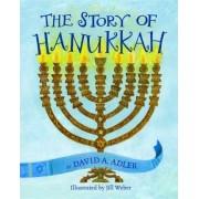 The Story of Hanukkah by David A Adler