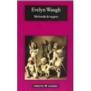 Merienda de negros by Evelyn Waugh