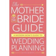Mother Of The Bride Guide by Katie Martin