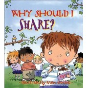 Why Should I Share? by Claire Llewellyn