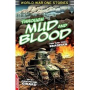Through Mud and Blood by Tony Bradman