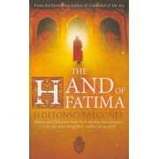 The Hand of Fatima by Ildefonso Falcones