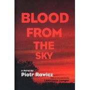Blood from the Sky by Piotr Rawicz