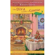 The Diva Cooks a Goose by Krista Davis