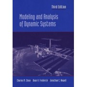 Modeling and Analysis of Dynamic Systems by Charles M. Close
