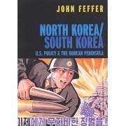 North Korea, South Korea by John Feffer