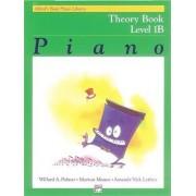 Alfred's Basic Piano Library Theory, Bk 1b by Willard Palmer