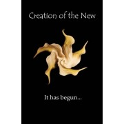 Creation of the New by Mari Perron