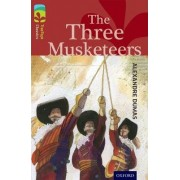 Oxford Reading Tree TreeTops Classics: Level 15: The Three Musketeers by Alexandre Dumas