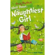 Naughtiest Girl: Well Done, the Naughtiest Girl by Enid Blyton