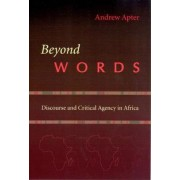 Beyond Words by Andrew Apter