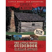 The Little House Guidebook by William Anderson